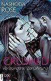 Crushed - Verborgene Ber�hrung (Crushed-Reihe 4) Bild