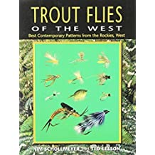 Trout Flies of the West: Contemporary Patterns from the Rocky Mountains, West by Jim Schollmeyer (1999-01-01)