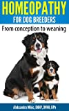 Homeopathy for Dog Breeders