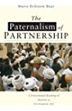 The Paternalism of Partnership: A Postcolonial Reading of Identity in Development Aid
