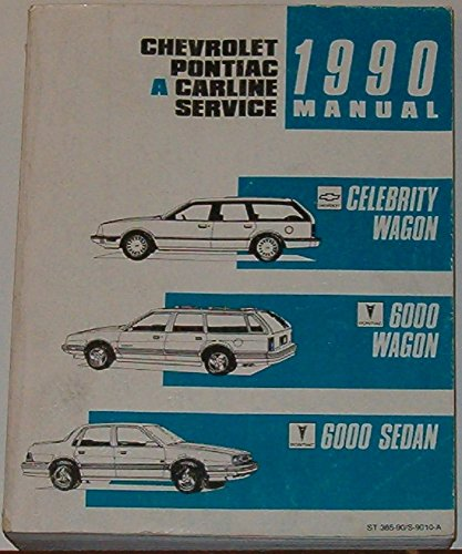 Chevrolet pontiac the best amazon price in savemoney chevrolet pontiac a carline service 1990 manual chevrolet celebrity and pontiac 6000 service manual fandeluxe Gallery
