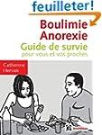 Boulimie Anorexie - Guide de survie p...