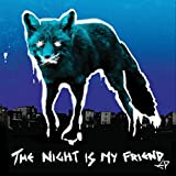 The Night Is My Friend (EP) [Explicit]