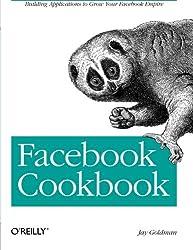 Facebook Cookbook: Building Applications to Grow Your Facebook Empire