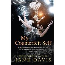 My Counterfeit Self: A Novel