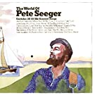 World Of Pete Seeger