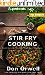 Stir Fry Cooking: Over 70 Quick & Eas...