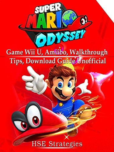 Super Mario Odyssey Game Wii U, Amiibo, Walkthrough, Tips, Download Guide...