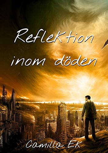Reflektion inom döden (Swedish Edition)