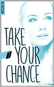 Take your chance - 1 (BMR) par [Kessilya]