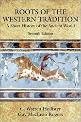 Roots of Western Tradition : A Short History of the Ancient World 7TH EDITION