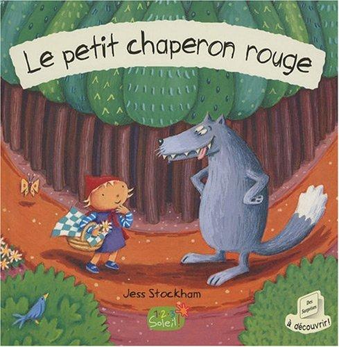 LE PETIT CHAPERON ROUGE + CD par JESS STOCKHAM