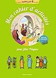 Mon cahier d'activités pour fêter Pâques