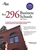 Best 296 Business Schools, 2009 Edition (Graduate School Admissions Guides)