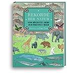 Rekorde der Natur - Vom höchsten Berg zum tiefsten Meer - Page Tsou