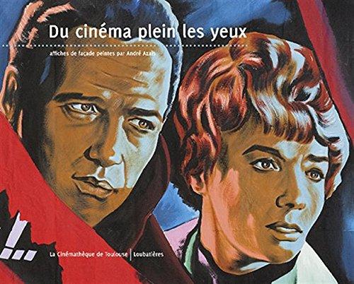 Du cinéma plein les yeux : Affiches de façade peintes par André Azaïs