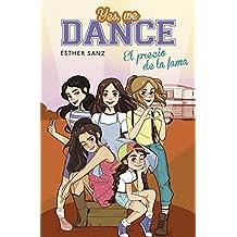 El precio de la fama (Yes, we dance 4)