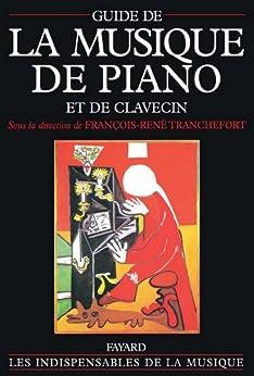 Guide de la musique de piano et de clavecin par [Tranchefort, François-René]
