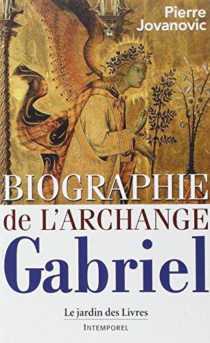 Biographie de l'Archange Gabriel