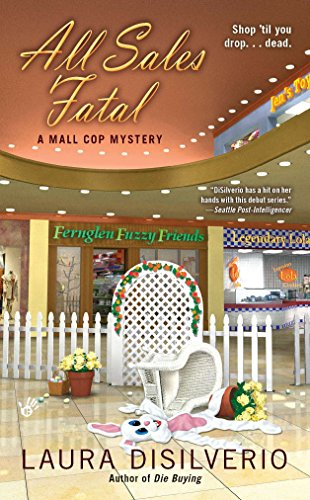 All Sales Fatal (A Mall Cop Mystery, Band 2)