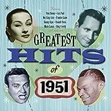 Greatest Hits Of 1951 - 50 Original Hit Recordings