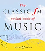 The Classic FM Pocket Book of Music