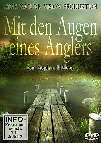 Stephan Höferer Film - Mit den Augen eines Anglers, Angelfilm, DVD, Anglerfilm, Filme übers Angeln
