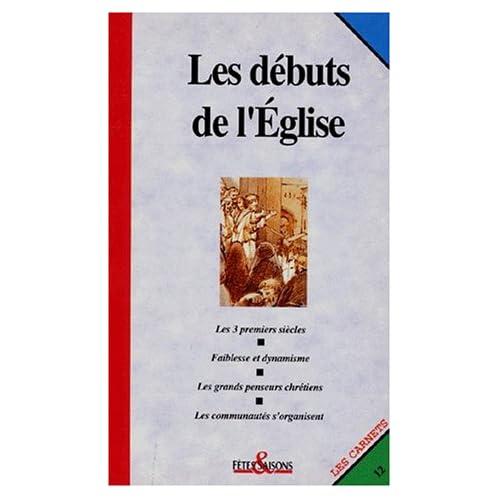 LES DEBUTS DE L'EGLISE