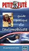 Guide de l'automobiliste 2004 par Le Petit Futé
