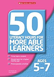 50 Literacy Hours for More Able Learners Ages 5-7