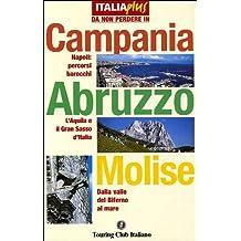 Campania, Abruzzo, Molise