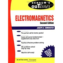 Electromagnetics: Second Edition (Schaum's Outline S.) by Joseph Edminister (1995-10-01)