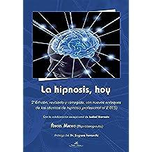 La hipnosis, hoy: 2 Edición