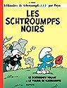 Les Schtroumpfs  - tome 01 - Les Schtroumpfs noirs par Peyo