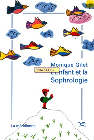 L'Enfant et la Sophrologie