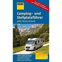 ADAC Camping- und Stellplatzführer 2015: Deutschland (ADAC Campingführer)