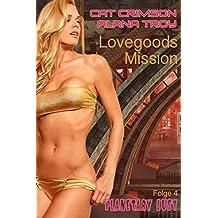 Lovegoods Mission: Im Bann der Herrscher (Planetary Lust 4)