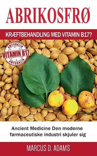 Abrikosfr - Kr ftbehandling Med Vitamin B17?