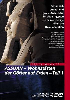 Assuan - Wohnstätten der Götter auf Erden Teil 1