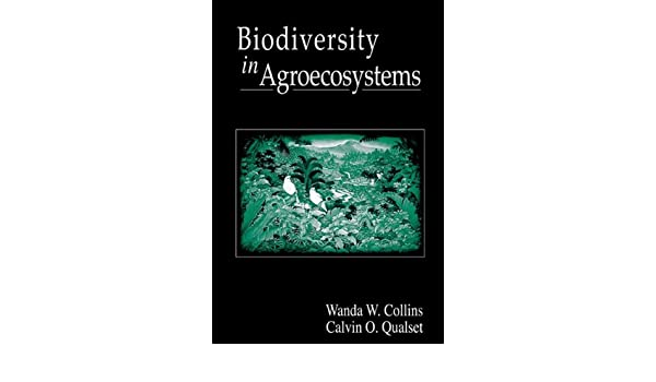 Biodiversity in Agroecosystems (Advances in Agroecology)