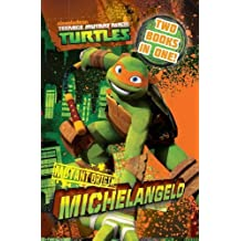 Teenage Mutant Ninja Turtles Mutant Origin: Raphael/Michelangelo Novel by Nickelodeon (2013-04-19)