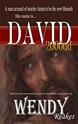 David 2000ad: A murder suspect claiming to be the Messiah