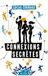 Connexions secrètes par Courage