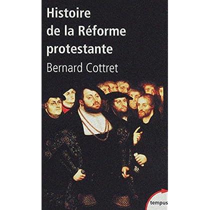 Histoire de la Réforme protestante (Tempus t. 325)