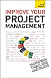 Improve Your Project Management: Teach Yourself (English Edition)