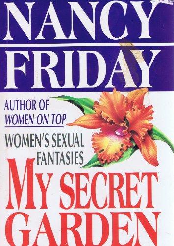 My Secret Garden: Women'S Sexual Fantasies por Friday, Nancy