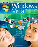 The Best of Windows Vista – The Official Magazine – A Real Life Guide to Windpws Vista and Your PC