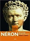 Néron ou la fin d'une dynastie