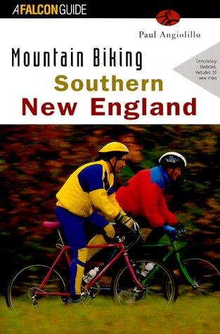 Mountainbiking: Southern New England (Mountain Biking Series) por Paul Angiolillo