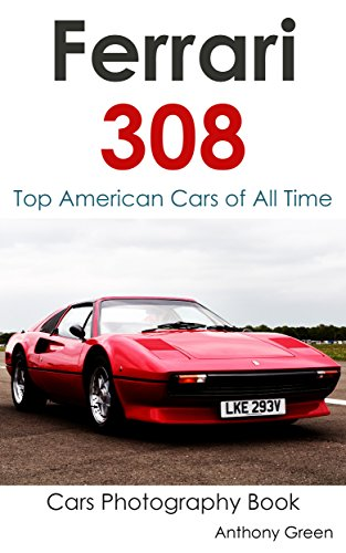 ferrari-308-collection-top-american-cars-of-all-time-cars-photography-book-book-21-english-edition